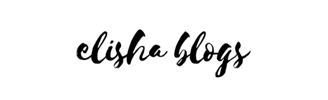 Elisha Blogs